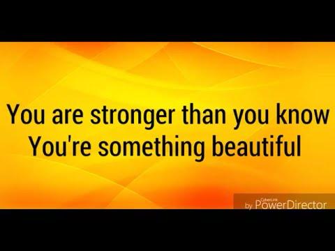 Tori Kelly- Something Beautiful lyrics