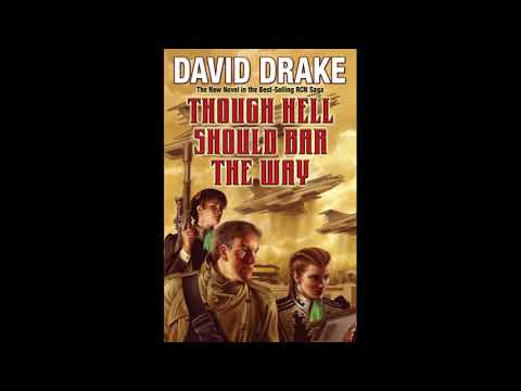 BFRH: David Drake on Though Hell Should Bar the War Part 2 of 2