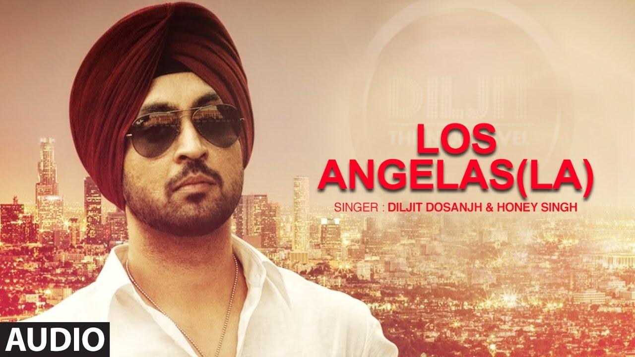 Los Angelas La Diljit Dosanjh | Punjabi Audio Song | Yo Yo ...