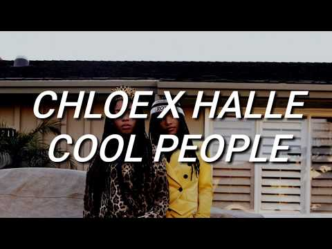Chloe x Halle - Cool People (Lyrics)