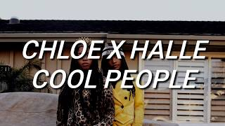 Chloe x Halle - Cool People (Lyrics)