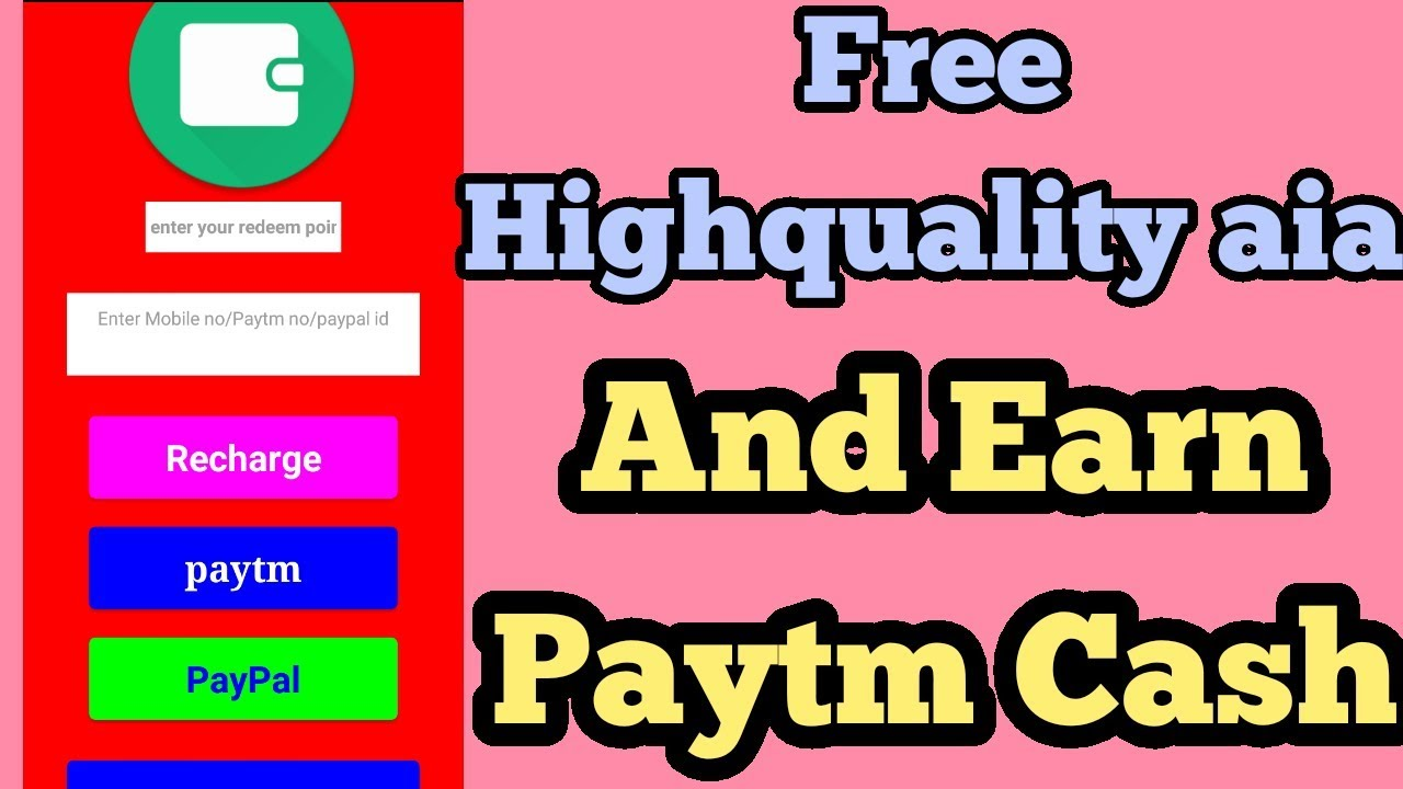 free highquality aia file and earn paytm cash