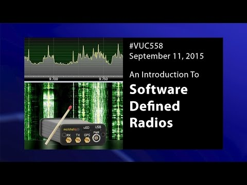 #vuc558 - Software-defined Radio (SDR)
