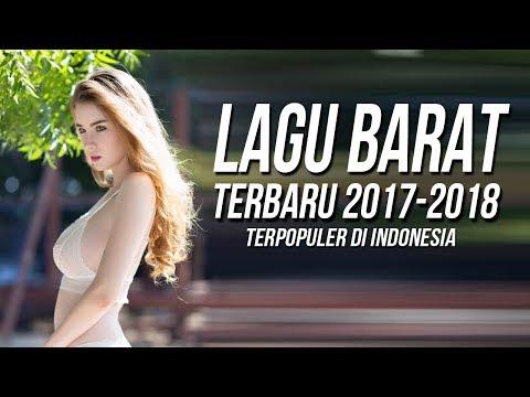 17 LAGU BARAT TERBARU 2017 - 2018 TERPOPULER SAAT INI Remixes Of Popular Songs 2017