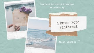 simpan foto di pinterest kegaleri hp // how to save a pin to the camera roll