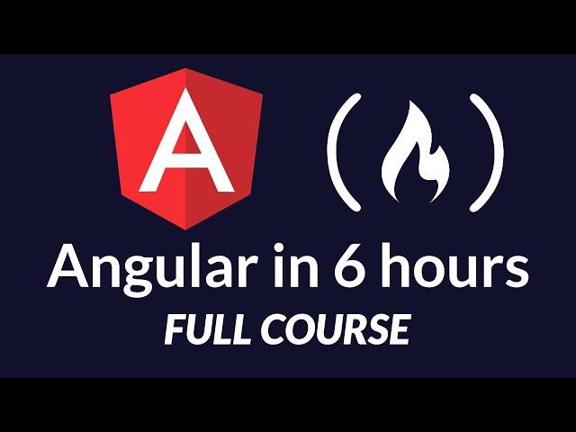 Learn Angular - Full Tutorial Course