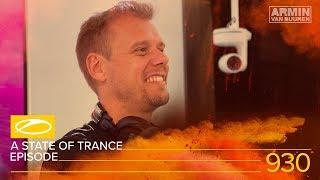 A State Of Trance Episode 930 [#ASOT930] - Armin van Buuren