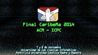 caribbean finals of the acm icpc 2014
