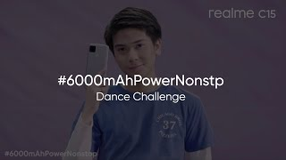 #6000mAhPowerNonstop Dance Challenge | Realme C15 - 6000mAh With 18W Quick Charge
