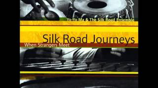 Trad- Silk Road Journeys: When Strangers Meet
