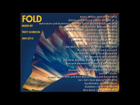 Troy Gordon: Fold  -  Progressive Breaks, Progressive House, Trance Mix