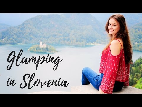 Glamping in Slovenia | Lily France Travel Vlog