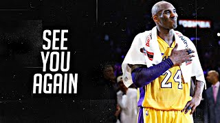 "Kobe Bryant Mix - ""See You Again"""