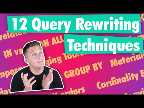 12 Ways To Rewrite SQL Queries For Better Performance
