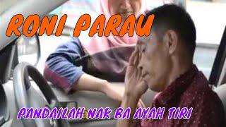 Download lagu RONI PARAU -  PANDAILAH NAK BA AYAH TIRI - lagu minang terbaru ( Official Music Video)