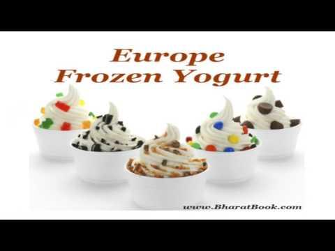 Europe Frozen Yogurt Market Forecast to 2022