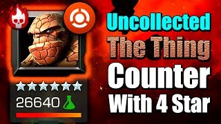 Uncollected: The Thing Counter With 4 Star | Marvel: Contest of Champions