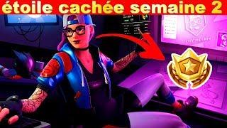 ÉTOILE CACHÉE SEMAINE 2 SAISON 7 SUR FORTNITE BATTLE ROYALE !