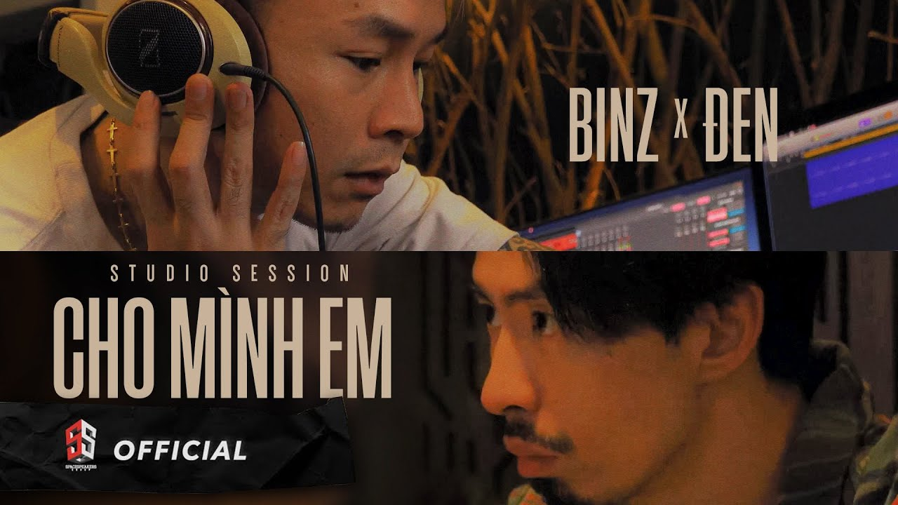 Download BINZ x ĐEN - CHO MÌNH EM (Studio Session)