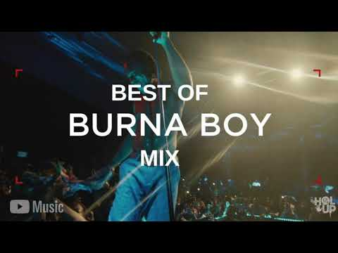 best-of-burna-boy-afrobeats-mixtape-2011---2019
