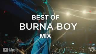 BEST OF BURNA BOY AFROBEATS MIXTAPE 2011 - 2019.mp3