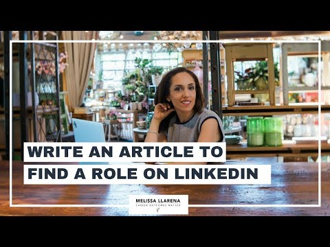 Write an Article To Find a Role On LinkedIn