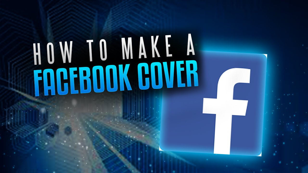 How To Make A Facebook Cover Photo In Minutes FOR FREE
