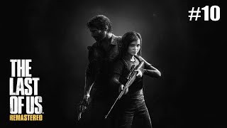 Mr Nutty Plays: The Last of Us Remastered Grounded Part 10