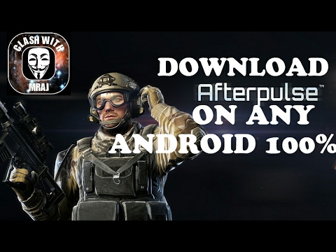 HOW TO INSTALL AFTERPULSE #1 FOR ANY ANDROID FOR FREE