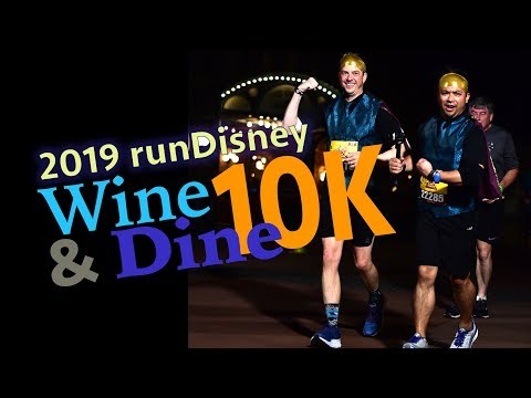 2019 RunDisney Wine & Dine 10K