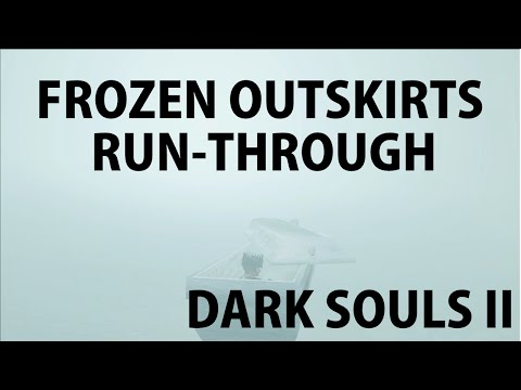 darksouls 2 how to get through frozen outskirts