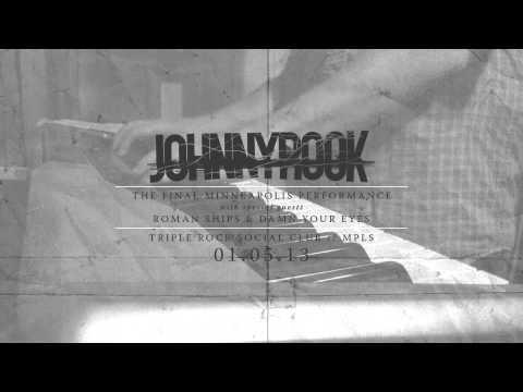 Johnnyrook - January 5, 2013 - Final Minneapolis Show