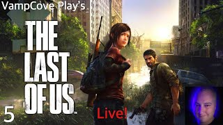 VampCove Play's The Last Of Us Live!