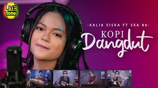 Download KOPI DANGDUT | DJ KENTRUNG | KALIA SISKA ft SKA 86