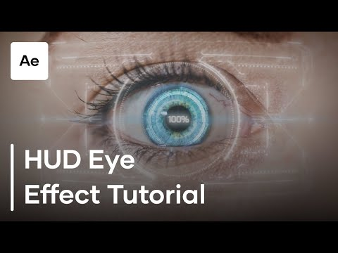 How To Create A HUD Eye Effect in Adobe After Effects