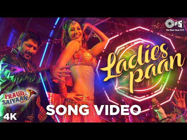 Ladies Paan Song Video - Fraud Saiyaan | Arshad Warsi, Saurabh S.| Mamta, Shahid, Shadab| Sohail Sen
