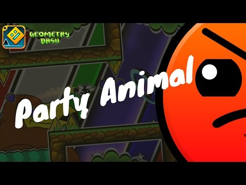 """""""Party Animal"""" by Tickle GD   Geometry Dash 2.1"""