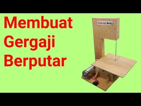 Membuat mesin gergaji berputar untuk kerajinan tangan