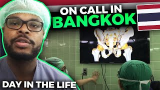 On call in Bangkok, Thailand: Day in the Life on Trauma Surgery