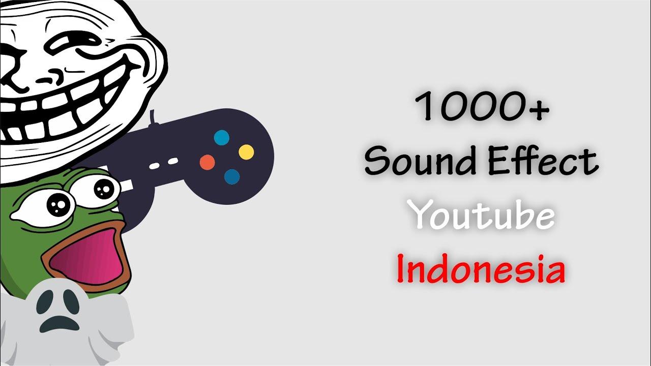 1000++ Sound Effect Youtube Indonesia !! Lucu, Meme, Horor ...