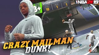 NBA 2K19 Park: The Mailman Dunk! Lowkey Blooper Reel! NBA 2K19 Park Gameplay