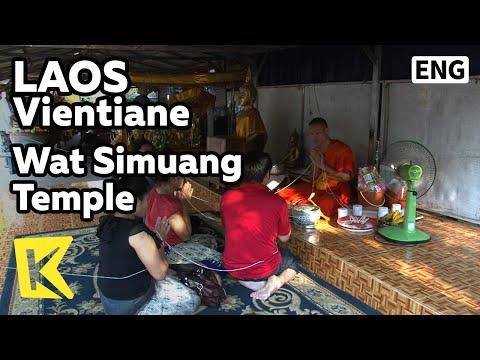 【K】Laos Travel-Vientiane[라오스 여행-비엔티안]왓 씨므앙 사원, 실로 묶인 사람들/Wat Simuang Temple/Thread/Religious Ritual