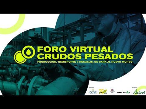 FORO VIRTUAL-CRUDOS PESADOS