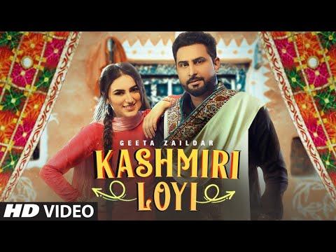 Kashmiri Loyi (Full Song) Geeta Zaildar Ft. Tanuja Chauhan | Money Sondh | Latest Punjabi Songs 2021