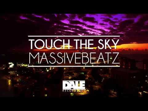 Massivebeatz - Touch The Sky (Original Mix)