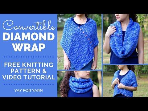 Convertible Diamond Wrap - Free Knitting Pattern | Yay For Yarn