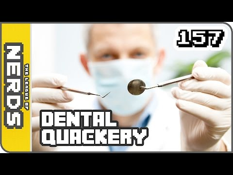 Dental Quackery -TLoNs Podcast #157