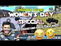 Shreeman Legend-Women's Day Special Girls Squad And Fully Fun x MASTI 😂🤣 Pubg Mobile