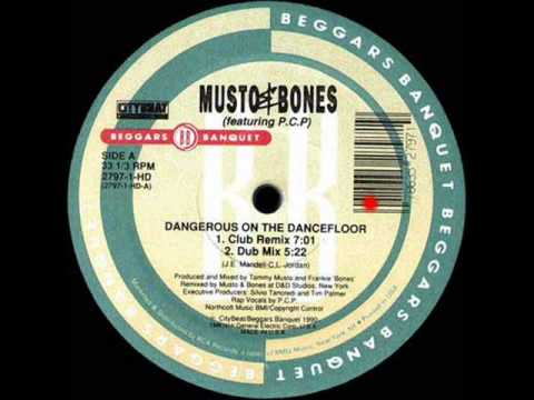 Dangerous On The Dancefloor (Club Remix) - Musto & Bones Featuring P.C.P. - RCA (Side A1)