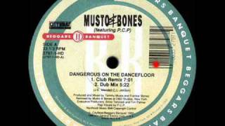 Dangerous On The Dancefloor (Club Remix) - Musto & Bones Featuring P.C.P. - RCA (Side A1)
